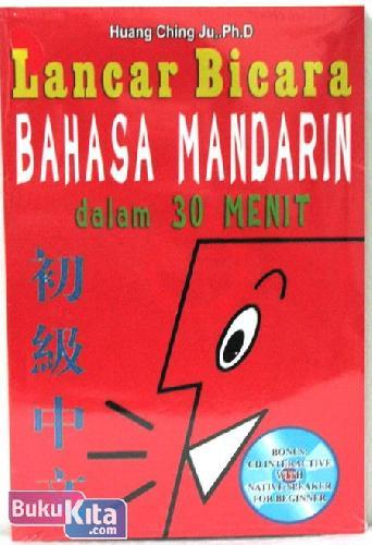 Cover Buku Lancar Bicara Bahasa Mandarin dalam 30 Menit