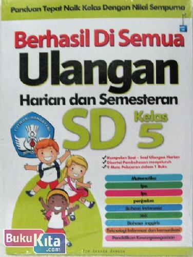 Cover Buku Berhasil Di Semua Ulangan Harian dan Semesteran SD Kelas 5