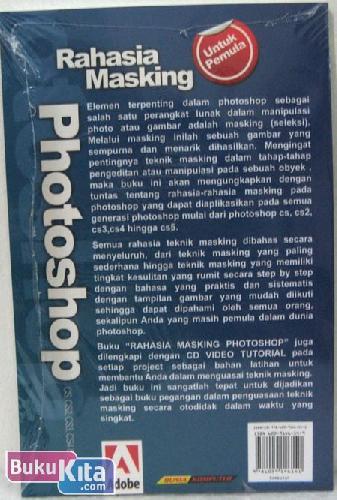 Cover Belakang Buku Rahasia Masking Photoshop CS, CS2, CS3, CS4 & CS5 Secara Otodidak