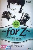 FOR Z : Wanita Pelopor Citizen Journalism Yang Ditaklukkan Oleh Kanker Ganas - based on true story