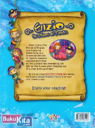 Cover Belakang Buku Exceed English : Enzio The Prince of Prates (Simple Present Tense)