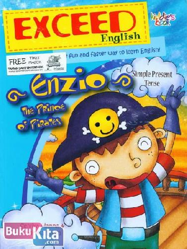 Cover Buku Exceed English : Enzio The Prince of Prates (Simple Present Tense)