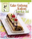 Cake Gulung Kukus Aneka Isi