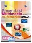 Cover Buku PRESENTASI MULTIMEDIA DENGAN MS-POWERPOINT 2010