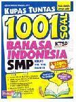 Kupas Tuntas 1001 Soal Bahasa Indonesia SMP