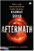 Aftermath : Panduan untuk Mempersiapkan Diri dan Bertahan Menghadapi Kiamat 2012