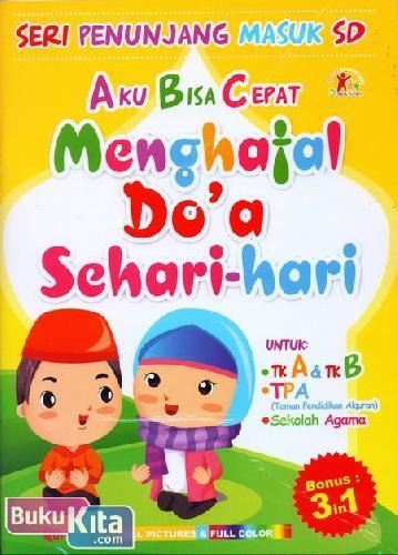 Cover Buku Seri Penunjang Masuk SD : Aku Bisa Cepat Menghafal Do