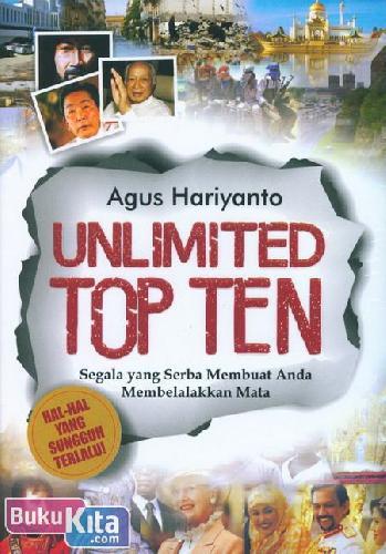 Cover Buku Unlimited Top Ten : Segala yang Serba membuat Anda Membelalakkan Mata