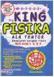 Metode The King Fisika SMA ala Tentor