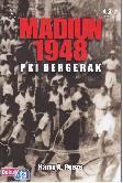 MAdiun 1948 : PKI Bergerak