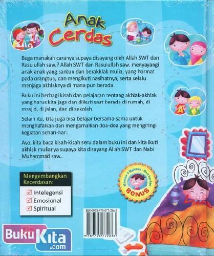 Cover Belakang Buku Anak Cerdas : Cerdas di Rumah, di Sekolah, di Jalan, dan di Masjid