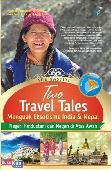 Two Travel Tales : Menguak Eksotisme India & Nepal