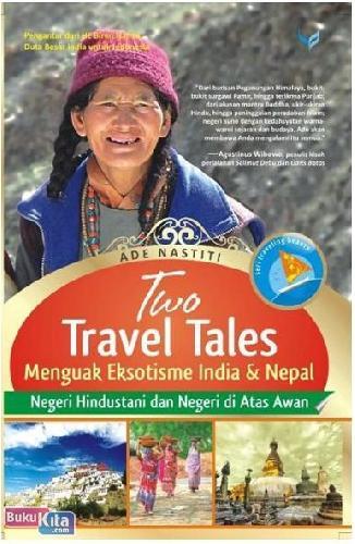 Cover Buku Two Travel Tales : Menguak Eksotisme India & Nepal
