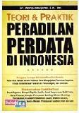 Teori & Praktik Peradilan Perdata di Indonesia