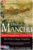 DINASTI MANCHU - Awal Kebangkitan (1616-1735)