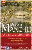 DINASTI MANCHU - Masa Keemasan (1735-1850)