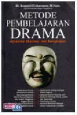 Metode Pembelajaran Drama (Apresiasi, Ekspresi, dan Pengkajian)