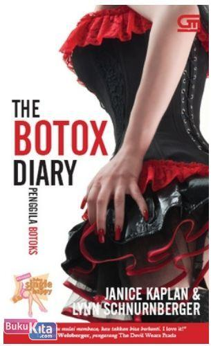 Cover Buku ChickLit : The Botox Diary - Penggila Botox