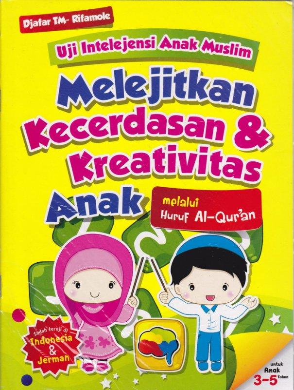 Cover Belakang Buku Uji Intelejensi Anak Muslim : Melejitkan Kecerdasan & Kreativitas Anak melalui Huruf Al-Quran (Disc 50%)