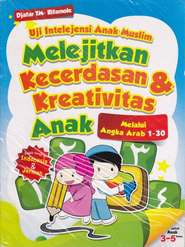 Cover Belakang Buku Uji Intelejensi Anak Muslim : Melejitkan Kecerdasan & Kreativitas Anak melalui Angka Arab 1-30 (Disc 50%)