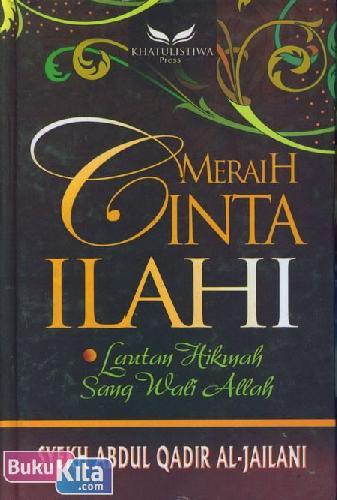 Cover Buku Meraih Cinta Ilahi : Lautan Hikmah Sang Nabi Allah