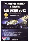 Panduan Mudah Belajar AUTOCAD 2012