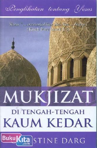 Cover Buku Mukjizat Di Tengah-Tengah Kaum Kedar ( retur
