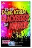 Tip-Tip Paling Keren BlackBerry dan Android