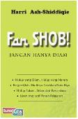 Fan Shob! Jangan Hanya Diam