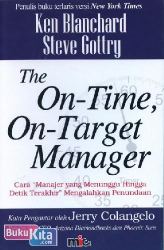 Cover Buku The On-Time, On-Target Manager