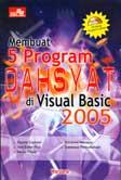Membuat 5 Program Dahsyat di Visual Basic 2005