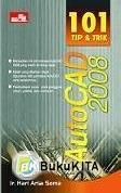101 Tip & Trik AutoCAD 2008