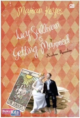 Cover Buku Korban Ramalan - Lucy Sullivan is Getting Married