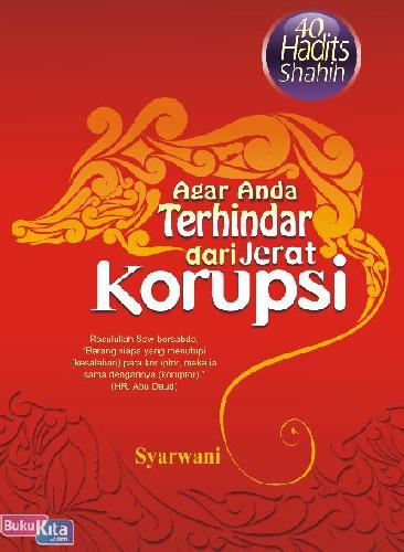 Cover Buku Agar Anda Terhindar dari Jerat Korupsi