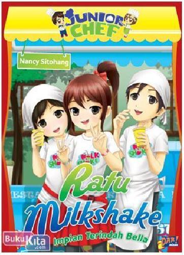Cover Buku Junior Chef : Ratu Milkshake