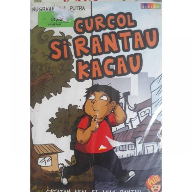 Cover Buku Curcol si Rantau Kacau