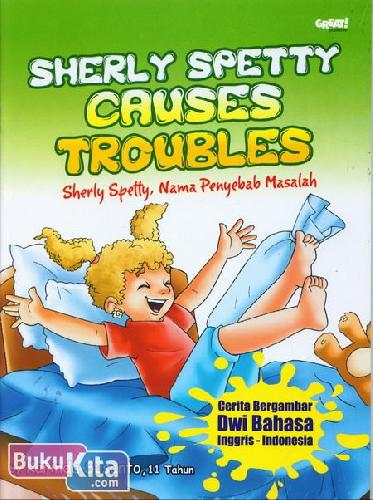 Cover Buku Sherly Spetty Causes Troubles - Sherly Spetty, Nama Penyebab Masalah