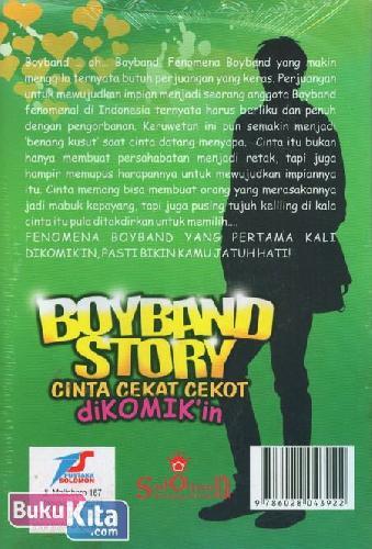 Cover Belakang Buku BoyBand Story : Cinta Cekat Cekot Dikomikan