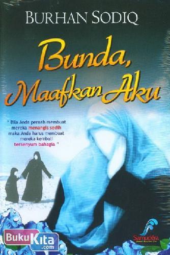 Cover Buku Bunda Maafkan Aku (Edisi Revisi)