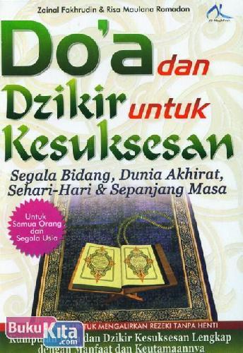 Cover Buku Doa dan Dzikir untuk Kesuksesan : Segala Bidang. Dunia Akhirat. Sehari-Hari & Sepanjang Masa