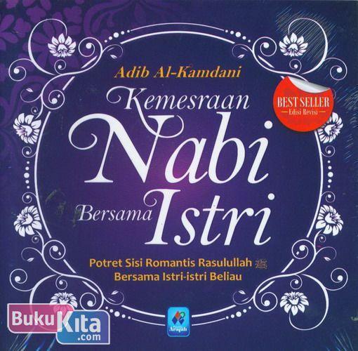 Cover Buku Kemesraan Nabi Bersama Istri (Edisi Revisi)