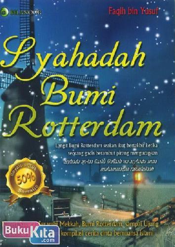 Cover Buku Syahadah Bumi Rotterdam