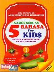 Kamus 5 Bahasa For Kids (Seri 1 Sayur)