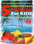Kamus 5 Bahasa For Kids (Seri 2 Buah)