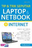 Tip & Trik Seputar Laptop & Netbook + Internet