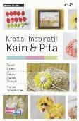 Kreasi Inspiratif Kain & Pita