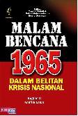 Malam Bencana 1965 Dalam Belitan Krisis Nasional : Bagian II Konflik Lokal