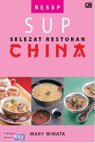 Cover Buku Resep Sup Selezat Restoran China