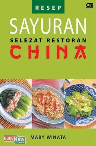 Cover Buku Resep Sayuran Selezat Restoran China