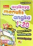 ASYIKNYA MENULIS ANGKA 1-20